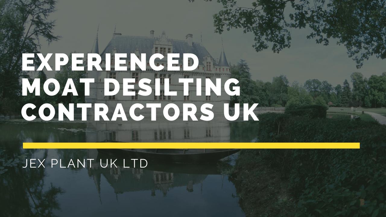 Experienced Moat Desilting Contractors UK