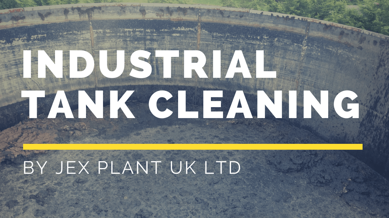 industrial tank cleaning services by Jex plant
