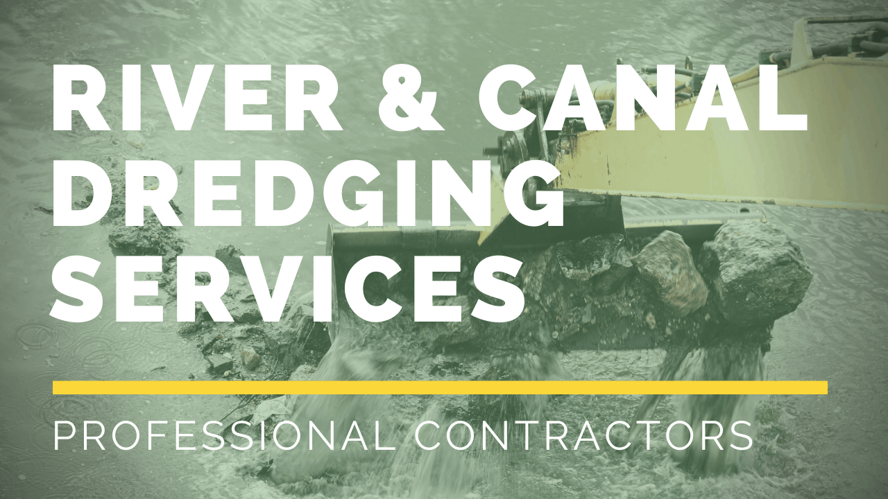 River & Canal Dredging Contractors uk