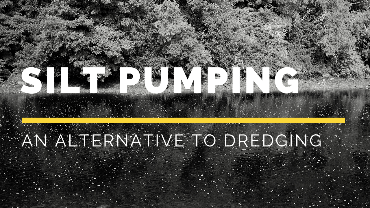 is silt pumping a good alternative to dredging